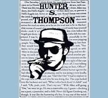 Hunter Stockton Thompson. Unisex T-Shirt