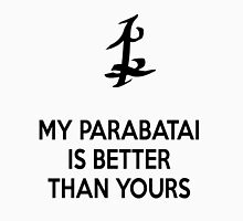 My Parabatai is better than yours (BLACK) Unisex T-Shirt
