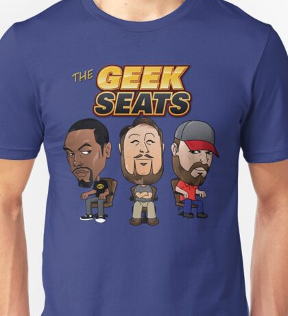 The Geeks Seats Unisex T-Shirt