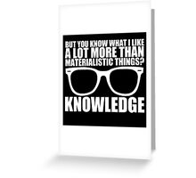 Knowledge - White Text Greeting Card