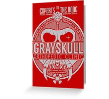 Grayskull Orthopedic Clinic Greeting Card