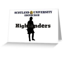 Outlander/Scotland University Highlanders Greeting Card