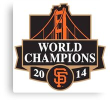 SAN FRANSISCO WORLD CHAMPIONS 2014 Canvas Print