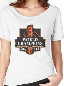 SAN FRANSISCO WORLD CHAMPIONS 2014 Women's Relaxed Fit T-Shirt