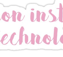 Fashion Institute of Technology - SCRIPT/PINK Sticker