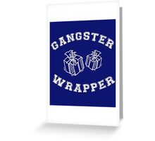 gangster wrapper Greeting Card