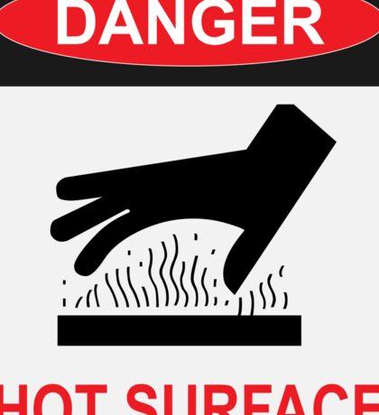 DANGER - HOT SURFACE Sticker