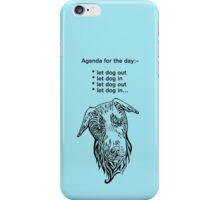 Todays agenda iPhone Case/Skin