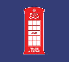 Keep calm and phone a friend. UK London Unisex T-Shirt