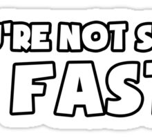 If You're Not Scared Go Faster - Sticker / Tee for Car Enthusiasts - White Sticker