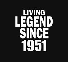 LIVING LEGEND SINCE 1951 Unisex T-Shirt