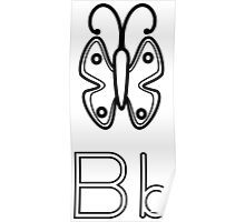B for Butterfly Poster