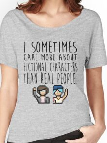 Life Is Strange (I sometimes care more about fictional characters than real people) Women's Relaxed Fit T-Shirt