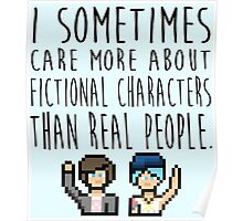 Life Is Strange (I sometimes care more about fictional characters than real people) Poster