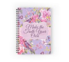 Make the Truth Your Own Spiral Notebook