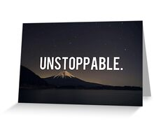 Unstoppable Greeting Card