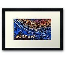 Worn out Framed Print