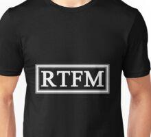 RTFM Unisex T-Shirt