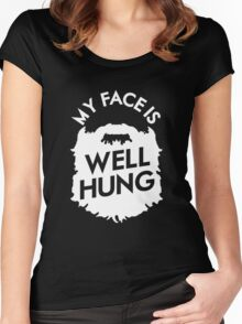 My Face Is Well Hung - For The Beard Lover Women's Fitted Scoop T-Shirt
