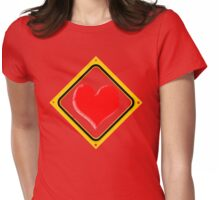 ~ VALENTINE ROAD SIGN ~ Womens Fitted T-Shirt