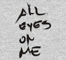 ALL EYES ON ME Baby Tee