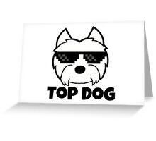 Top Dog Westie Greeting Card
