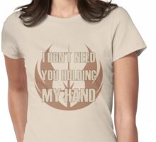 Don't Hold My Hand Womens Fitted T-Shirt