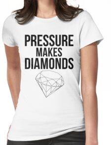Pressure Makes Diamonds - Script Typography Womens Fitted T-Shirt