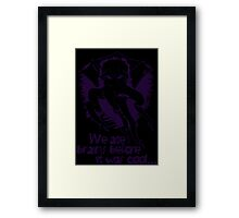 We ate brains before it was cool! Framed Print