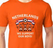 We Support Our Boys! (For Orange Background / Netherlands / Voetbal) Unisex T-Shirt