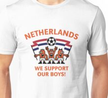 We Support Our Boys! (Netherlands / Voetbal) Unisex T-Shirt