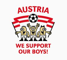 We Support Our Boys! (Austria / Fußball) Unisex T-Shirt