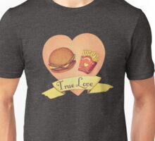 True Love - Burger and Fries Unisex T-Shirt