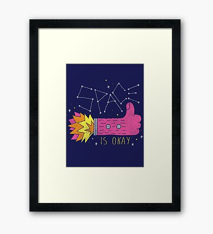 SPACE IS OKAY! Framed Print