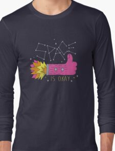 SPACE IS OKAY! Long Sleeve T-Shirt