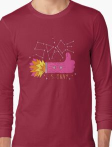 SPACE IS OKAY! Long Sleeve T-Shirt