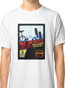 MKE Unicyclists Classic T-Shirt