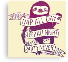 Nap All Day, Sleep All Night, Party Never Sloth Canvas Print