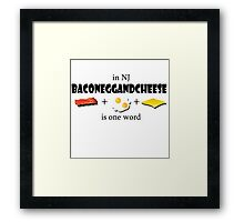 Bacon egg and cheese- NJ Framed Print