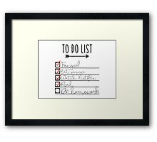 To Do List - Procrastinating Fangirl Framed Print