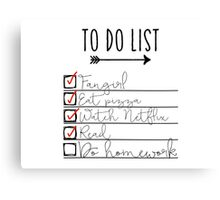 To Do List - Procrastinating Fangirl Canvas Print