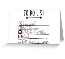 To Do List - Procrastinating Fangirl Greeting Card