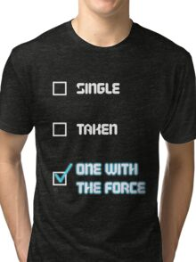 One with the Force (Blue) Tri-blend T-Shirt