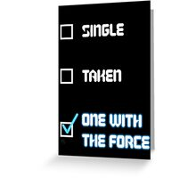One with the Force (Blue) Greeting Card