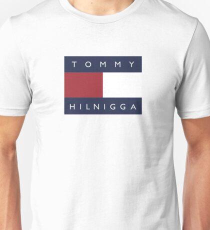 Tommy Hilnigga Unisex T-Shirt