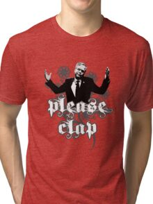 Please Clap Tri-blend T-Shirt