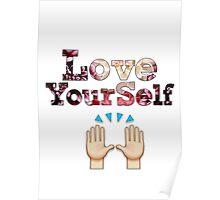Love Yourself Written.   XxDen GraphicxX   Poster
