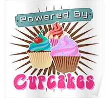 Powered by Cupcakes Poster