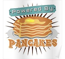 Powered by Pancakes Poster