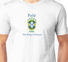 Pele king of soccer Unisex T-Shirt